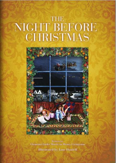 """The Night Before Christmas"" Illustrated by Jane Daniell"